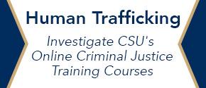Investigate CSU's continuing education courses in Criminal Justice