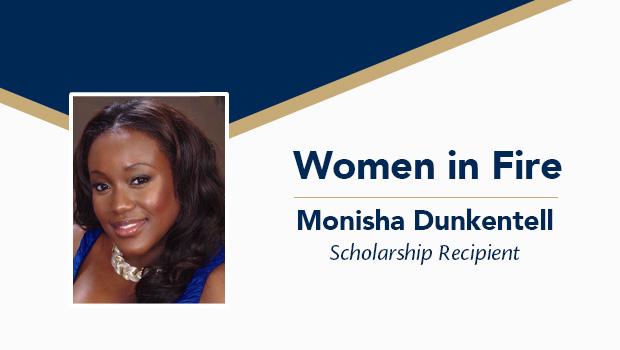 Women in Fire, Monisha Dunkentell